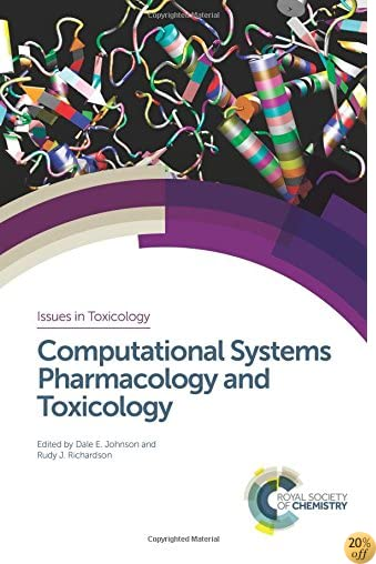 Computational Systems Pharmacology and Toxicology (Issues in Toxicology)