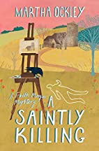 A Saintly Killing: A Faith Morgan Mystery by…