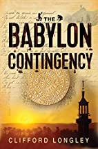 The Babylon Contingency by Clifford Longley