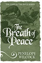 The Breath of Peace (The Hawk and the Dove…