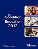 National Center for Education Statistics: The Condition of Education 2012