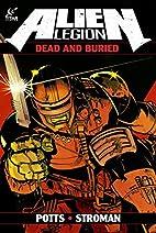 Alien Legion: Dead And Buried by Carl Potts