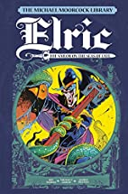The Michael Moorcock Library Vol.2: Elric:…