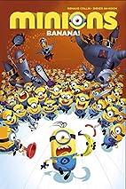 Minions Volume 1: Banana! by Titan Comics