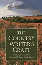 The Country Writer's Craft: Writing For…