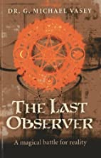 The Last Observer: A Magical Battle for…