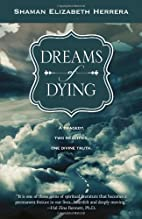 Dreams of Dying: A Tragedy, Two Realities,…