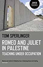 Romeo and Juliet in Palestine: Teaching…