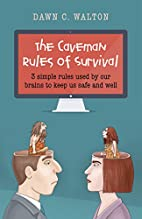 The Caveman Rules of Survival: 3 Simple…