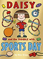 Daisy and the Trouble with Sports Days…
