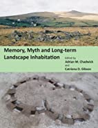 Memory, Myth and Long-Term Landscape…