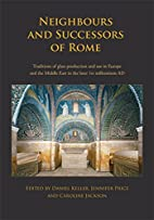 Neighbours and Successors of Rome:…