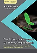 The Professional Woman's Guide to Giving…