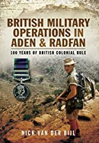 British Military Operations in Aden and…