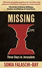 Missing: Three Days in Jerusalem by Sonia…