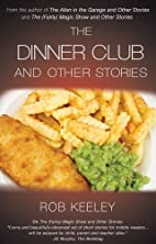 The Dinner Club and Other Stories by Rob…