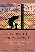 Exiles, Travellers and Vagabonds: Rethinking…