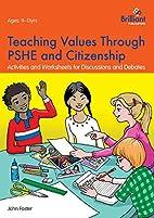 Teaching Values through PSHE and…