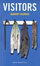 Visitors (Oberon Modern Plays) by Barney…