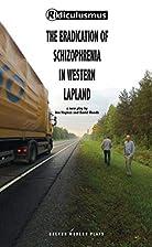 The Eradication of Schizophrenia in Western…