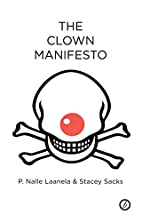 The Clown Manifesto by P. Nalle Laanela