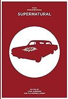 Fan Phenomena: Supernatural (Intellect Books…