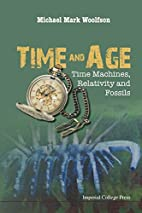 Time and Age: Time Machines, Relativity and…