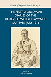 The First World War Diaries of the Rt. Rev.…