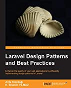 Laravel Design Patterns and Best Practices…