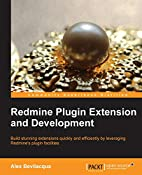 Redmine Plugin Extension and Development by…
