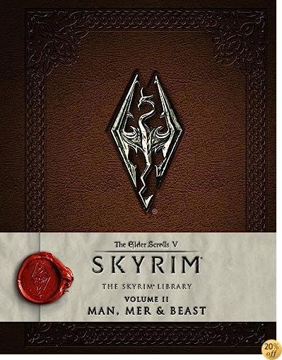 TThe Elder Scrolls V: Skyrim - The Skyrim Library, Vol. II: Man, Mer, and Beast (Skyrim Library: The Elder Scrolls V)