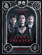 The Art and Making of Penny Dreadful by…