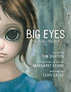 Big Eyes: The Film, The Art by Leah Gallo