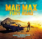 The Art of Mad Max: Fury Road by Abbie…