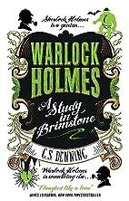 Warlock Holmes: A Study in Brimstone by G.S.…