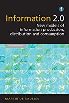 Information 2.0, Second Edition: New Models…