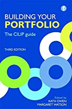 Building Your Portfolio: The CILIP Guide,…