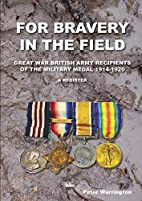 For Bravery in the Field Great War British…