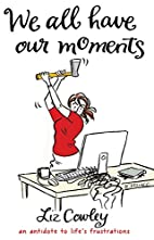 We All Have Our Moments: An Antidote to…