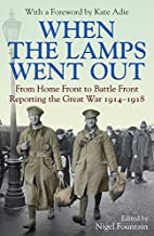 When the Lamps Went Out by Nigel Fountain