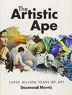 The Artistic Ape: Three Million Years of Art…