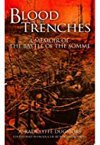 Blood in the Trenches: A Memoir of the…