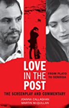 Love in the Post: From Plato to Derrida: The…