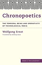 Chronopoetics: The Temporal Being and…