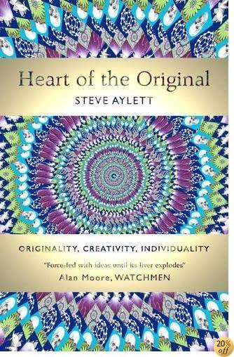 Heart of the Original: Originality, Creativity, Individuality