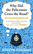 Why Did the Policeman Cross the Road?: How…