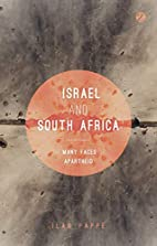 Israel and South Africa: The Many Faces of…