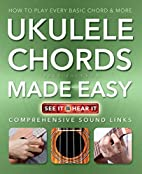 Ukulele Chords Made Easy: Comprehensive…