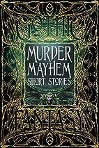 Murder Mayhem Short Stories (Gothic Fantasy)…