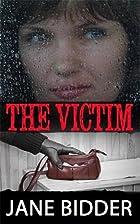 The Victim by Jane Bidder